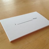 "Set of 20  ""I  (fill in the blank)  YOU""  --- business cards"