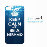 "NEW interchangeable Keep Calm & Be A Mermaid ""n-Sert"" for ""n-Sert Case"" iPhone 4, 4s, 5 (INSERT ONLY)"