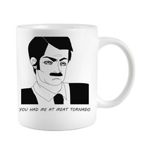 Ron Swanson Coffee Mug funny novelty gift You had me at Meat Tornado manly Man words