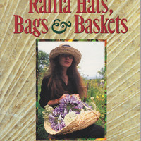 How to Make Book - Raffia Hats, Bags, and Baskets