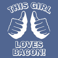 funny t shirt This GIRL LOVES BACON T Shirt Navy by foultshirts