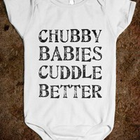CHUBBY BABIES CUDDLE BETTER - glamfoxx.com