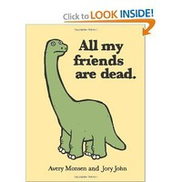 All My Friends Are Dead [Hardcover]