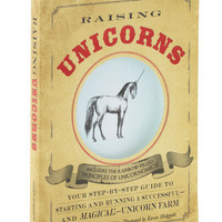 Raising Unicorns | Mod Retro Vintage Books | ModCloth.com