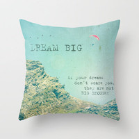 Dream Big Throw Pillow by Textures&Moods by Belle13 | Society6