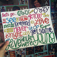 Live While We're Young Lyric Drawing