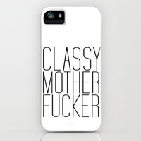 classy motherfucker iPhone Case by Sara Eshak | Society6