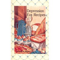 Depression Era Recipes [Spiral-bound]