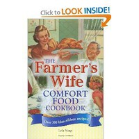 The Farmer's Wife Comfort Food Cookbook: Over 300 blue-ribbon recipes! [Plastic Comb]