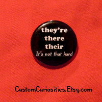 They&#x27;re There Their It&#x27;s not that hard Flair by CustomCuriosities