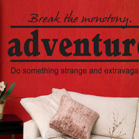 Break Monotony Adventure Do Something Strange Extravagant Inspirational  Quote Sticker Vinyl Wall Decal Lettering Art Decor Decoration I31