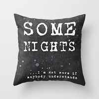 BRANDNEW *** Lyrics ...Some Nights / FUN  Throw Pillow by Mnika  Strigel	 |Three SIZES!!!