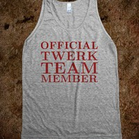 Twerk Team Member - Official