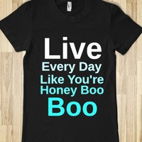 Honey Boo Boo Quote - Encore!
