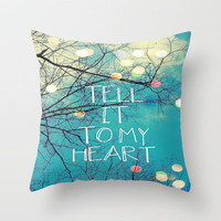 Tell It to My Heart Throw Pillow by Erin Jordan | Society6