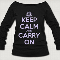 Keep Calm and Carry On Sweat Shirt  - Free Shipping