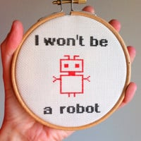 "Hand Embroidered Hoop Art  ""Be a robot"""