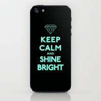 Keep Calm and Shine Bright iPhone & iPod Skin by Rex Lambo | Society6