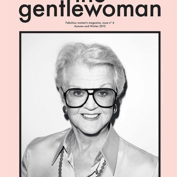 The GENTLEWOMAN Gentle Women 6,Angela Lansbury,Lara Stone,Yasmin Le Bon,The XX