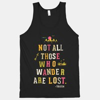 Not All Those Who Wander Are Lost (Tank)