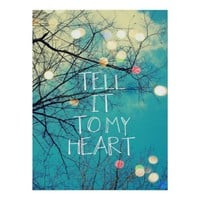 Tell It To My Heart Poster from Zazzle.com