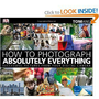 Amazon.com: How to Photograph Absolutely Everything: Successful Pictures From Your Digital Camera (9780756643089): Tom Ang: Books