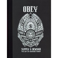 OBEY: Supply & Demand - The Art of Shepard Fairey - 20th Anniversary Edition [Deluxe Edition] [Hardcover]