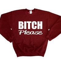 BITCH PLEASE ROCKY ASAP SWAG JUMPER SWEATER SWEATSHIRT WOMEN GIRLS MENS