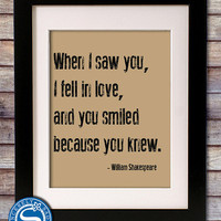Shakespeare Quote - &#x27;When I saw you, I fell in love&#x27;  8x10 Print - Shakespeare Sign - Valentine Gift