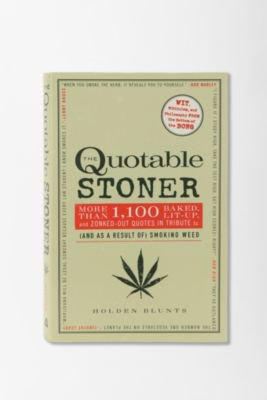 UrbanOutfitters.com &gt; The Quotable Stoner By Holden Blunts