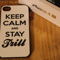 Keep calm and stay trill Apple Iphone 4 / 4s Hard by MarlinArtwork