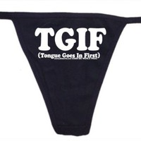 Tongue Goes In First Womens Thong Underwear - Available in All Sizes