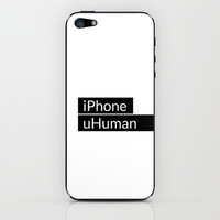iPhone, uHuman iPhone &amp; iPod Skin by cooledition | Society6