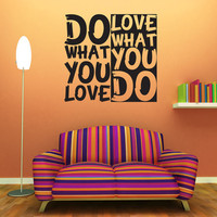 Wall Decal Quote Text Vinyl Sticker Home Decor Art Mural &quot; Do what you love ...&quot; 22.8&#x27;&#x27; x 24.8&#x27;&#x27;