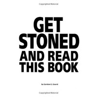 Get Stoned and Read This Book Paperback – September 1, 1999
