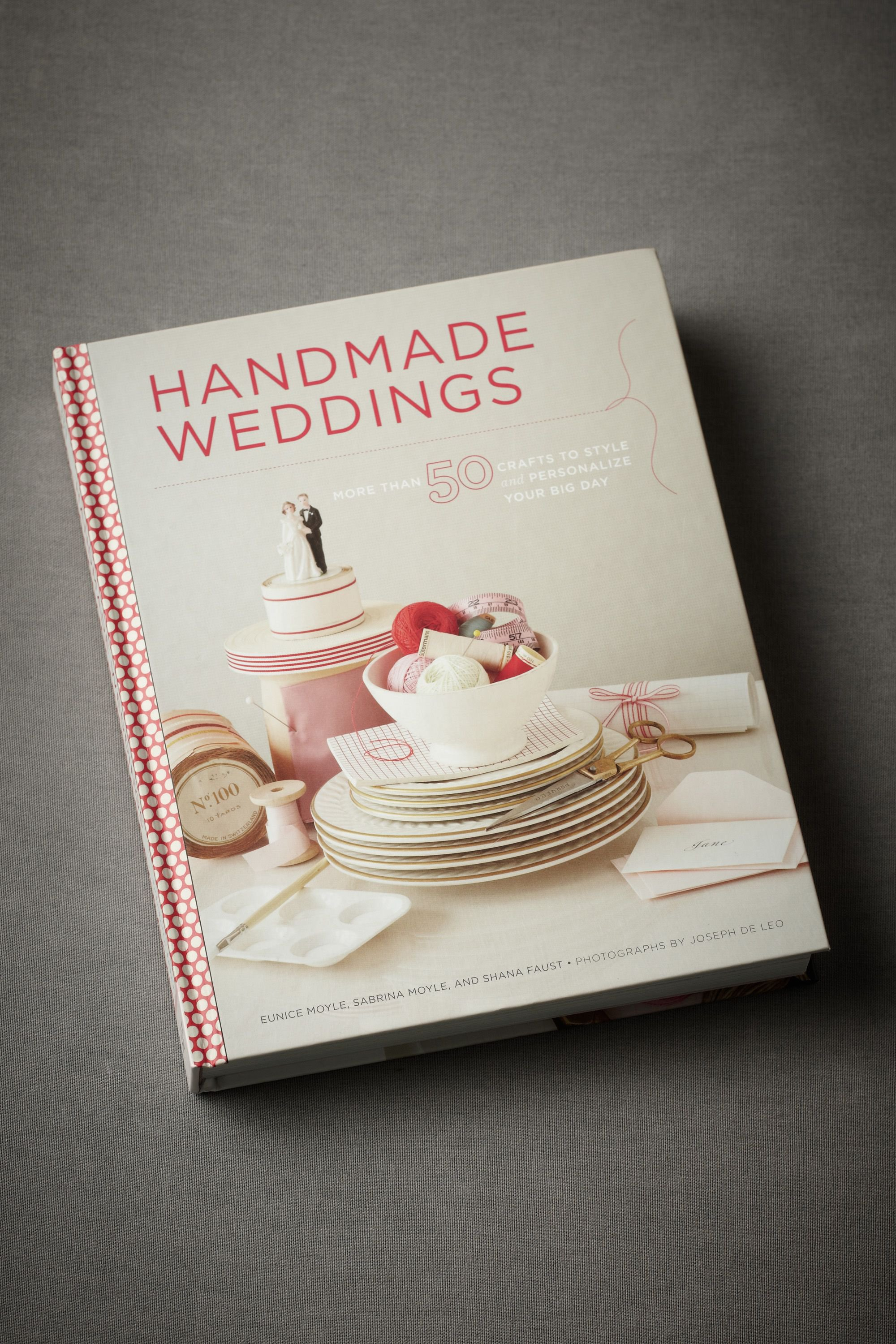 Handmade Weddings: 50 Crafts to Style and Personalize Your Big Day in SHOP New at BHLDN