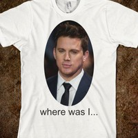 where was I.. - teeshirttime