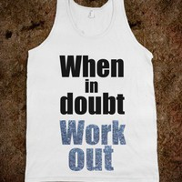 C - When in doubt work out 2