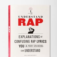 Understand Rap By William Buckholz- FOLLOW ME AND ENJOY<3