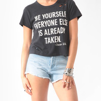 Destroyed Be Yourself Tee