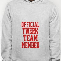 Twerk Team Member - Official Hoody by productoslocos | Society6
