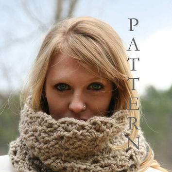 Crochet PATTERN -Chunky Cowl Scarf, Snood Scarf, Neck Warmer