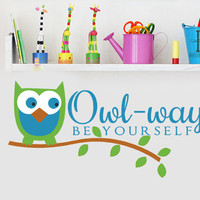 Owl Ways Be Yourself Decor wall decal Kids Inspirational decorations vinyl graphic stickers Woodland Branch