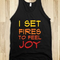 I set fires to feel joy - ZimmaCass