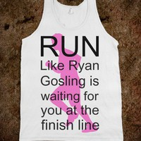 Run for Ryan Gosling