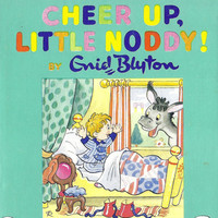 Cheer Up Little Noddy (20) by Enid Blyton, includes gollyiwogs Mr. Golly Hardcover with dust jacket