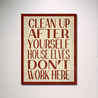"Harry Potter Typography Poster Print / House Elves Don't Work Here 11"" x 14"" Wall Art / Minimalist Design"