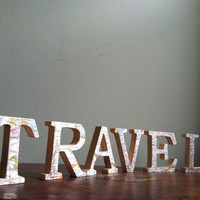 $27.00 TRAVEL Wooden Letters with Upcycled Vintage Nat Geo by APKHandmade