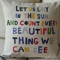 1 handmade linen cotton colorful words let us lay in the sun printed  pillow cover  / cushion case 18""