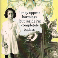 Shop at Moxie for Gifts with Personality: Inside I&#x27;m Completely Badass Magnet